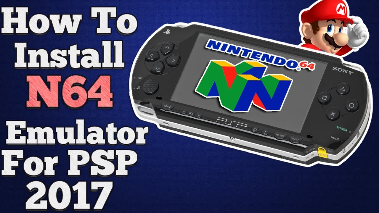 How To Install N64 Emulator On Psp 2017 Easy Tutorial