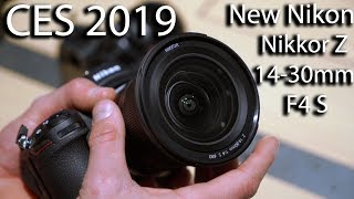 CES 2019: Jeff Rizzo (RIZKNOWS) Checks Out the New Nikon NIKKOR Z 14-30mm f/4 S Lens