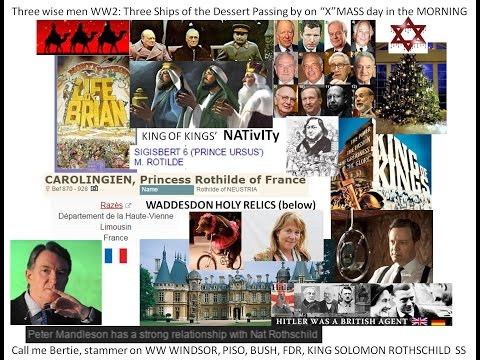 3 Wise Men Nathan Rothschild Nativity Camel ships of the PYTHONs Manuel Basel K O Brien Jews