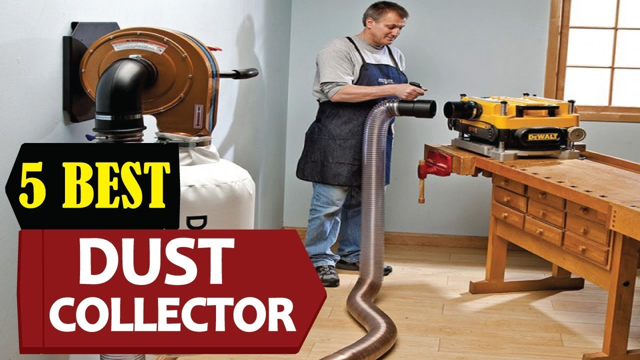 5 Best Dust Collector 2018 Best Dust Collector Reviews Top 5