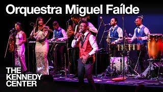Orquestra Miguel Faílde   LIVE at The Kennedy Center