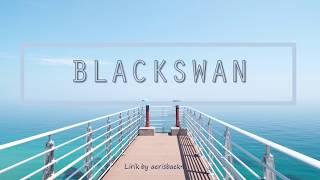 YG Treasure Box / BANG YEDAM - Blackswan Indo Lirik