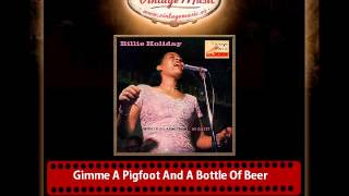 Billie Holiday – Gimme A Pigfoot And A Bottle Of Beer