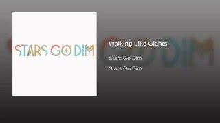 Walking Like Giants