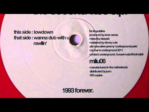 Inner Sense - Wanna Dub With U - My Love Is Underground 2011