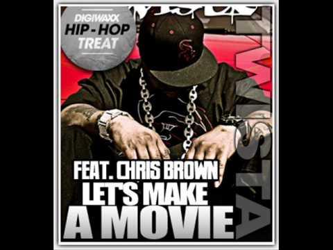 Twista-Lets make a movie (Ft.chris brown)