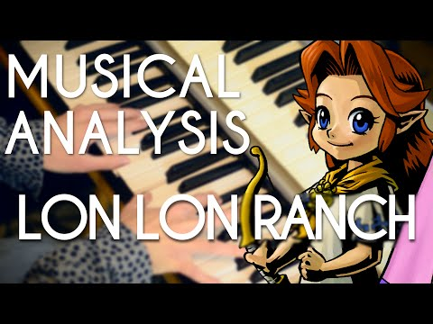 Lon Lon Ranch: A Musical Analysis (The Legend of Zelda)