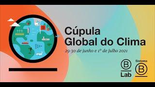 Cúpula Global do Clima - Programação Brasil (30 de junho)