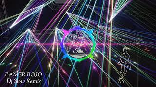Dj Pamer Bojo Anyar Angklung Dj Slow Remix 2020