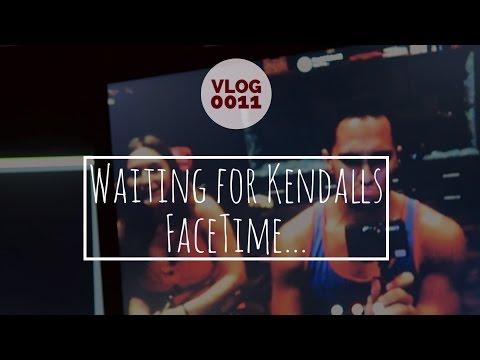 WAITING FOR KENDALLS FACETIME