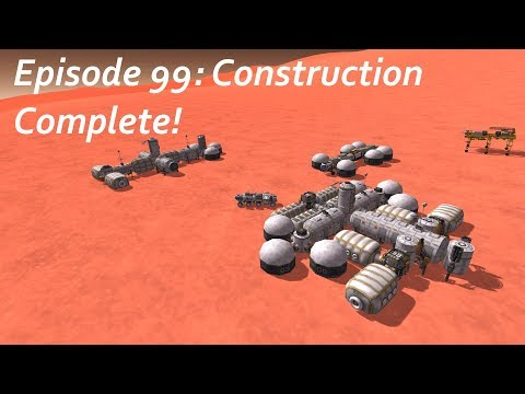 Construction Complete! - KSP/MKS - Multiplanetary Species Episode 99