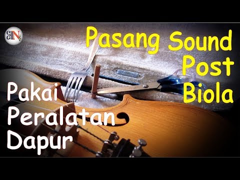 Memasang Sound Post Biola Menggunakan Peralatan Sederhana Versi Ellert Ngutra