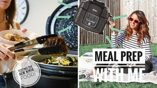 MEAL PREP FOR THE WEEK WITH ME USING THE NINJA FOODI   WHAT I EAT IN A WEEK AD