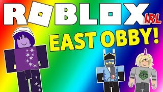 Roblox IRL - East Obby