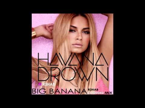 Havana Brown - Big Banana (Remix)