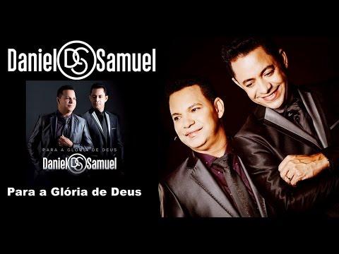 CD Para a Glória de Deus - Daniel e Samuel