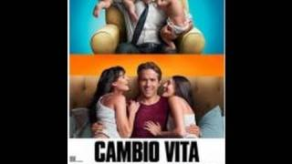Cambio Vita  (The Change-Up) - Trailer Italiano Ufficiale