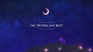 Anson Seabra - Trying My Best (lyric)