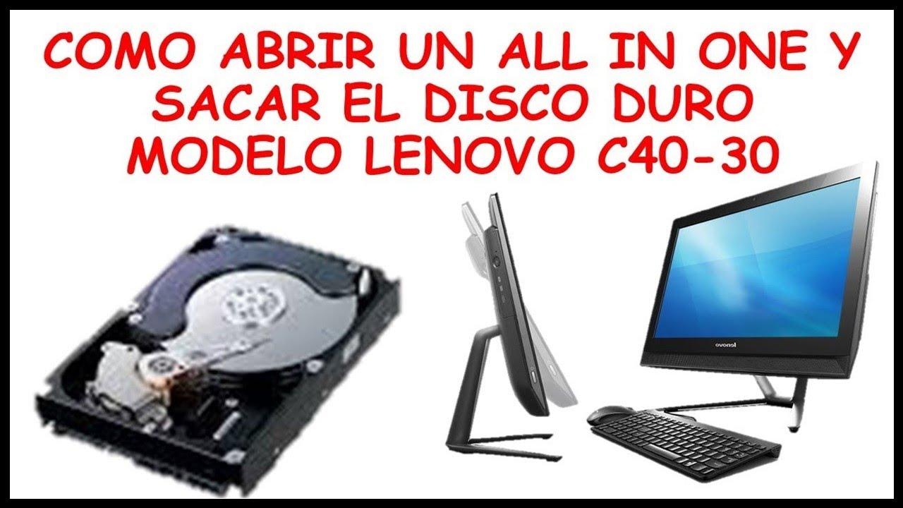 SACAR EL DISCO DURO DE UNA LENOVO C40 30 ALL IN ONE