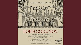 Boris Godunov, Act IV, Scene 1: Introduction - Moderato