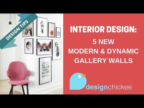 Interior Design Tips: 5 New Modern & Dynamic Gallery Walls