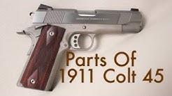 Parts Of 1911 Colt 45 Pistol
