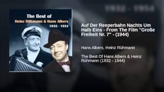 """Auf Der Reeperbahn Nachts Um Halb Eins - From The Film """"Große Freiheit Nr. 7"""" - (1944)"""