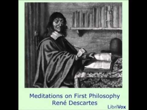 Meditations on First Philosophy (FULL Audiobook) by René Descartes - part 1/2