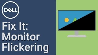 How to Fix Monitor Screen Flickering (Official Dell Tech Support)