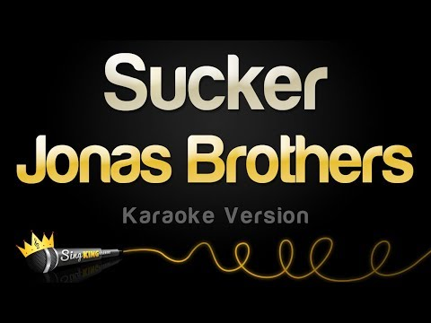 Jonas Brothers - Sucker (Karaoke Version)