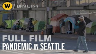 Pandemic in Seattle | Full Episode | Local, USA