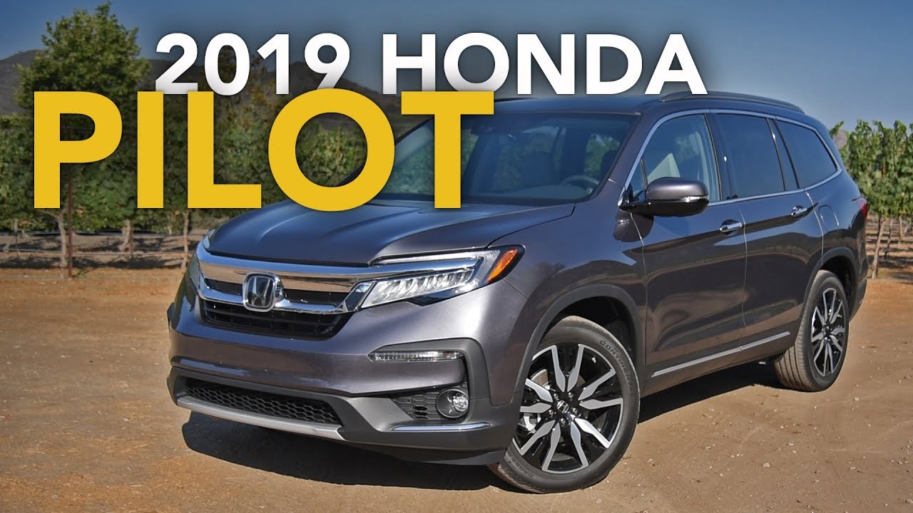 2019 Honda Pilot Review First Drive