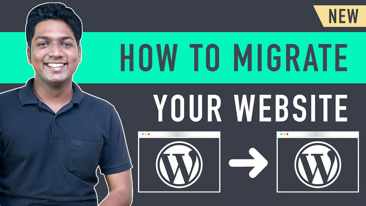 How to Migrate an Entire WordPress Site to New Host (new)