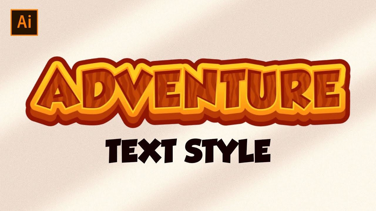 Adobe Illustrator Tutorial - Adventure Text style for Game ...