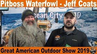 Pitboss Waterfowl Jeff Coats - Great American Outdoor Show 2019