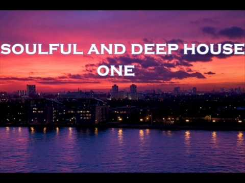 SOULFUL AND DEEP HOUSE 1
