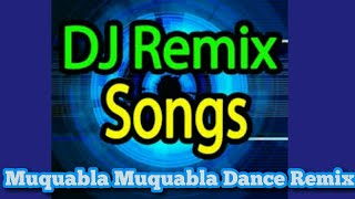 Muquabla Muquabla Dance 3d Mix Remix Song