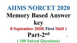AIIMS NORCET 2020| 8 September 2020 | First ShiftMemory based  Answer key | Part-2nd (100 Questions)
