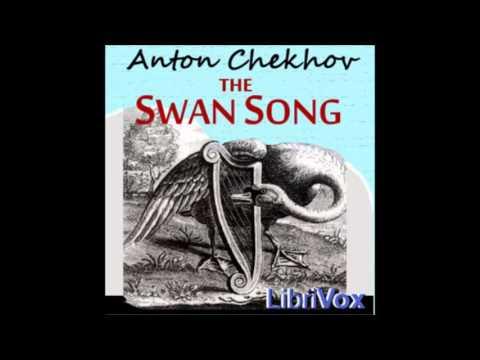 Swan Song (audiobook) by Anton Chekhov