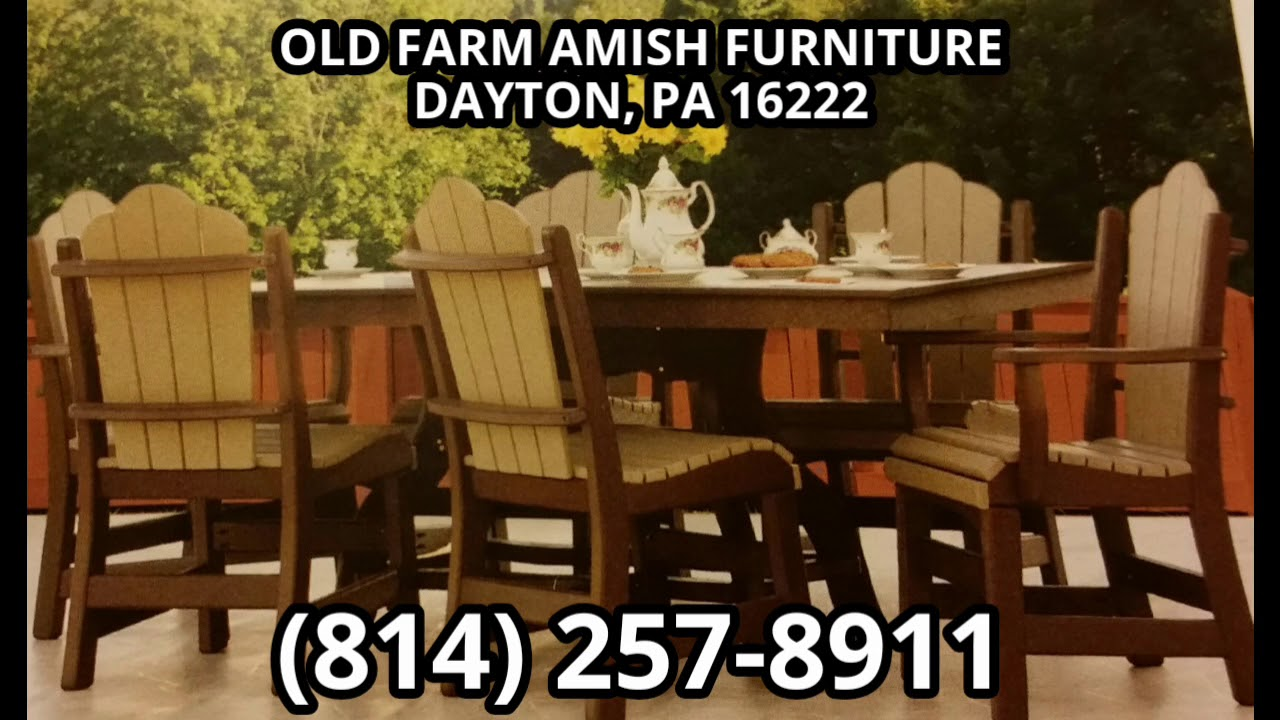 Old Farm Amish Furniture Dayton Pa 16222 Youtube