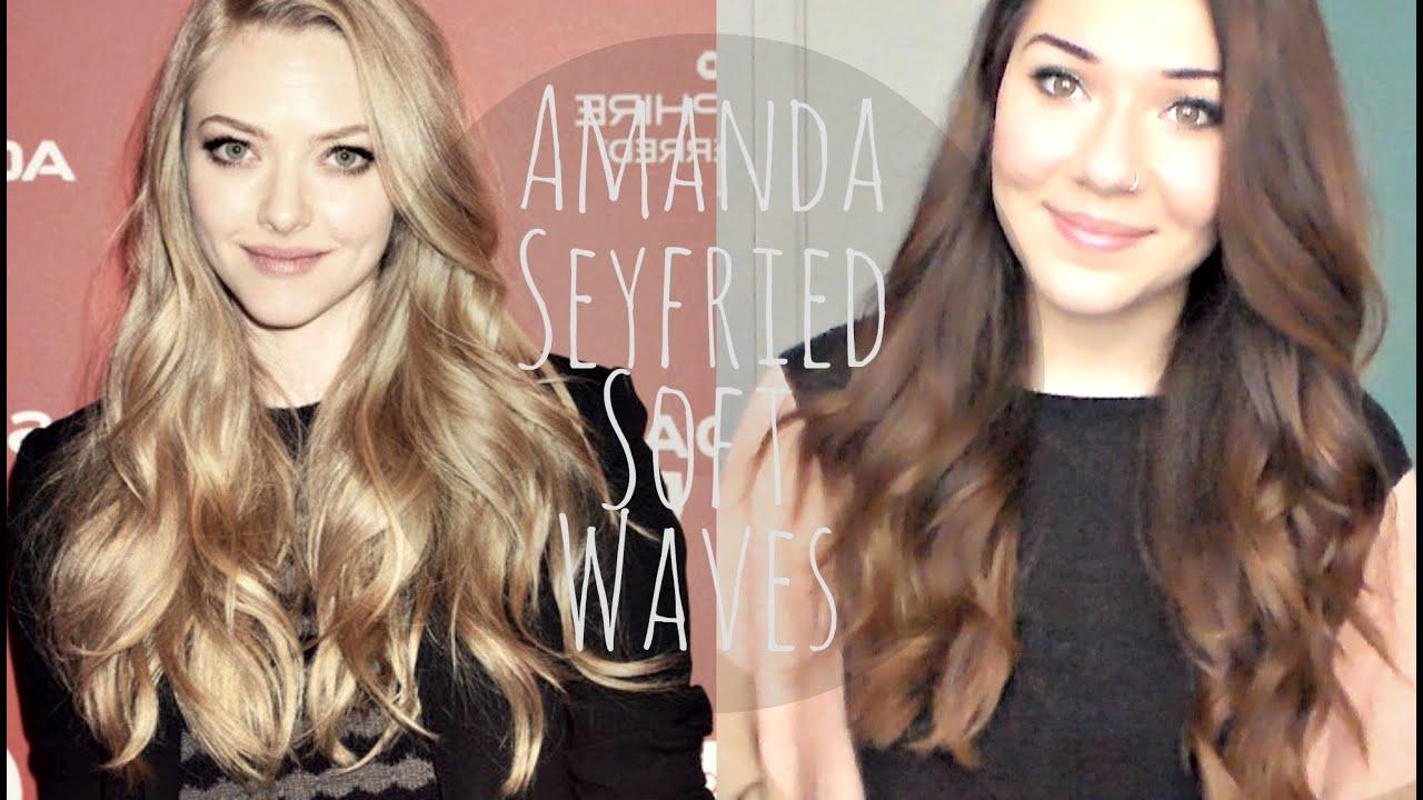 Amanda Seyfried Inspired Hair Soft Waves Tutorial Youtube