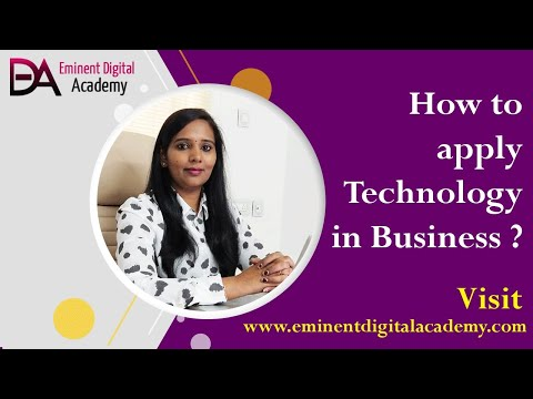 How to Apply Technology in Business ?