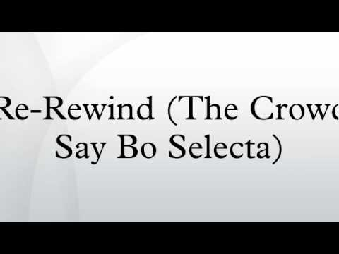 Re-Rewind (The Crowd Say Bo Selecta)