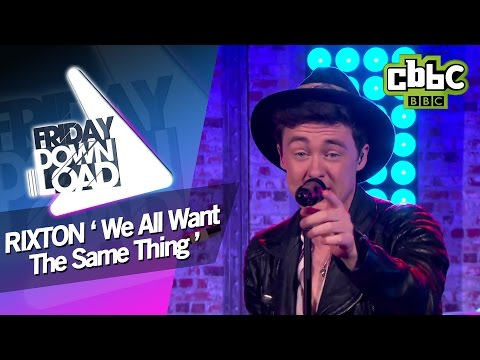 Rixton 'We All Want The Same Thing' live on Friday Download - CBBC
