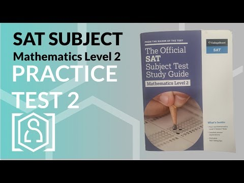 SAT Subject Mathematics Level 2 - The Official SAT Subject Test Study Guide (Practice Test 2) thumbnail