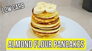 HOW TO MAKE ALMOND FLOUR PANCAKES/ QUICK AND EASY/ LOW CARB
