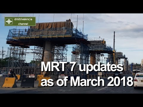 MRT 7 update as of March 2018
