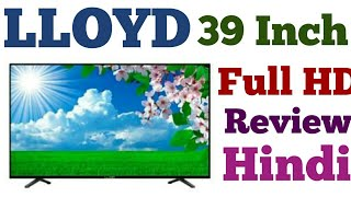 LLOYD Full HD Tv Review | LLoyd 39 inch HIndi Review |  FULL HD TV REVIEW IN HINDI