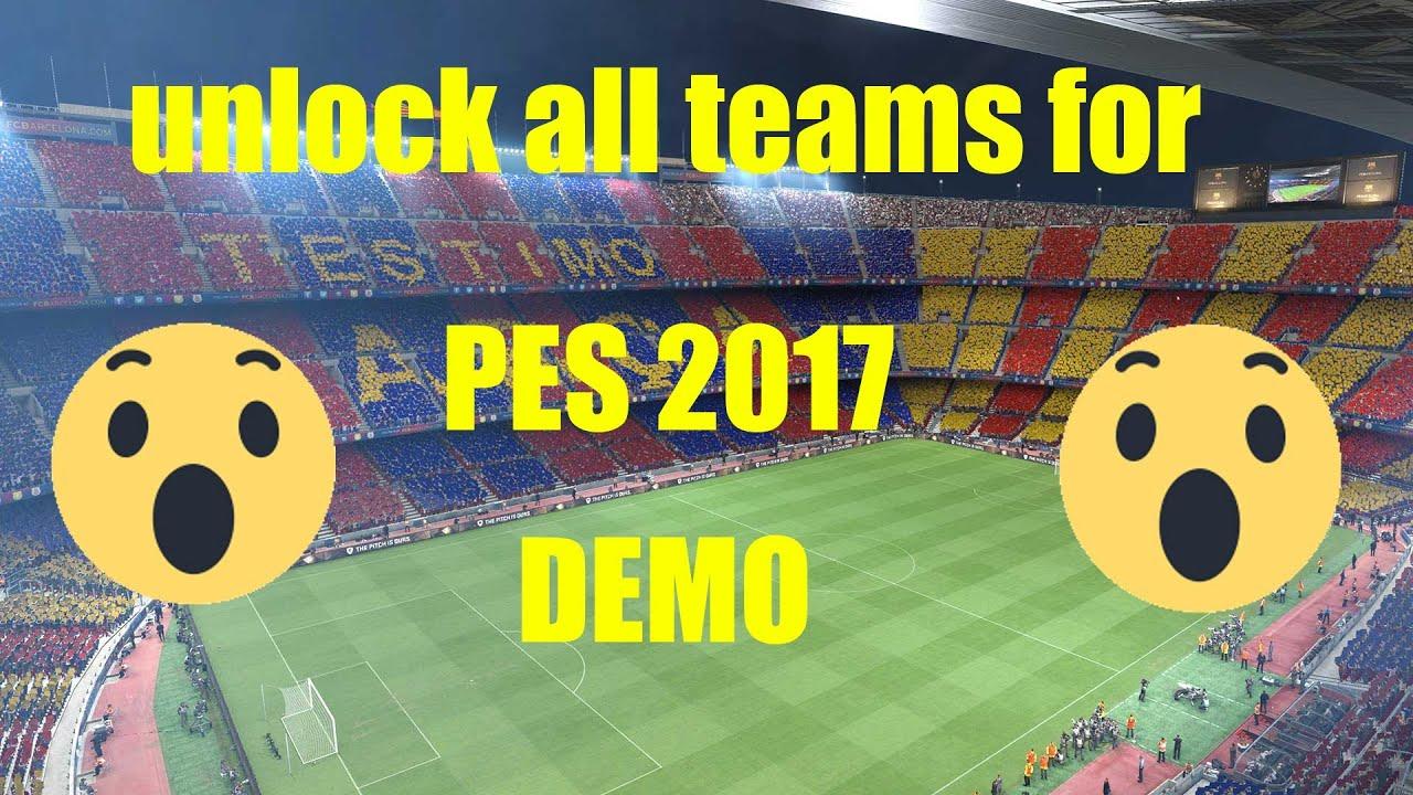 Hướng dẫn chơi Pes 2017 Demo full team [Part1]