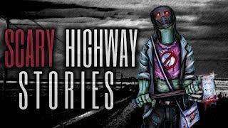 10 TRUE Scary Highway Stories